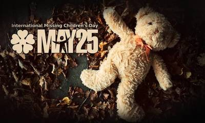 25 Μαΐου: Διεθνής Ημέρα Εξαφανισμένων Παιδιών